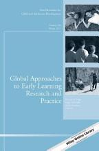 Global Approaches to Early Learning Research and Practice PDF