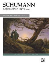 Kreisleriana, Opus 16: Early Advanced Piano Collection