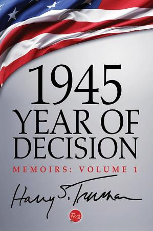 1945  Year of Decision PDF