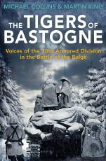 The Tigers of Bastogne PDF