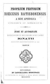 Proprium festorum diœcesis Ratisbonensis