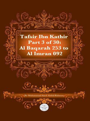 Tafsir Ibn Kathir Juz  3  Part 3  PDF