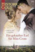 Ein gekaufter Earl f  r Miss Cross PDF