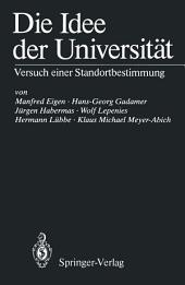 Die Idee der Universität: Versuch einer Standortbestimmung