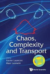 Chaos, Complexity and Transport: Marseille, France, 23-27 May 2011