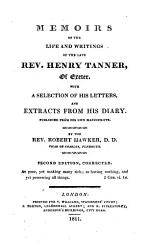 Memoirs Of The Life And Writings Of Henry Tanner Of Exeter Publ By R Hawker Book PDF