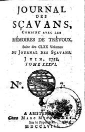 Journal des sçavans, combiné avec les Mémoires de Trevoux: Suite des CLXX volumes du Journal des sçavans, Volume42