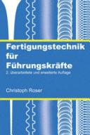 Fertigungstechnik f  r F  hrungskr  fte PDF