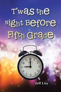 T was the Night Before Fifth Grade Book