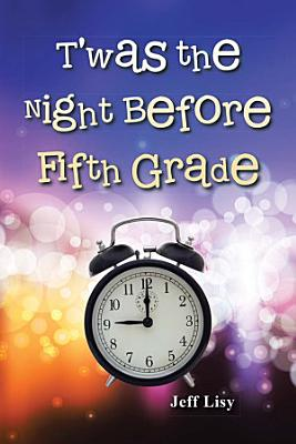 T was the Night Before Fifth Grade