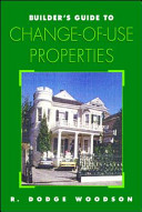 Builder's Guide to Change-of-Use Properties