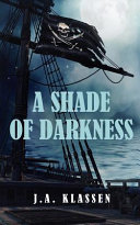 A Shade Of Darkness Book PDF