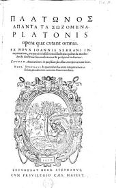 Πλατωνος άπαντα τα σωζομενα: Volume 1
