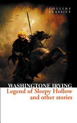 The Legend of Sleepy Hollow and Other Stories  Collins Classics  PDF