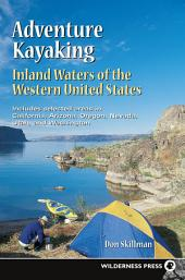 Adventure Kayaking: Inland Waters