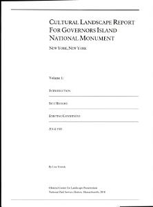 Cultural Landscape Report for Governors Island National Monument  New York  New York  Volume 1  2010 PDF