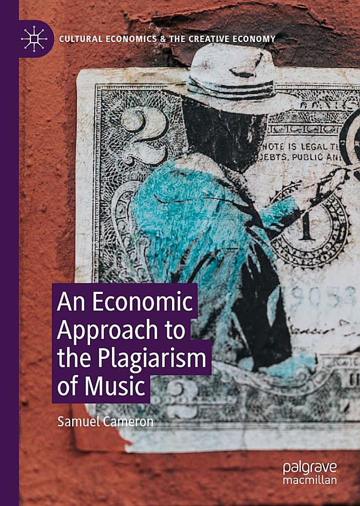 An Economic Approach to the Plagiarism of Music