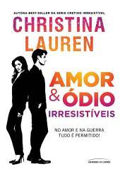 Amor & ódio irresistíveis