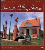 Fantastic Filling Stations