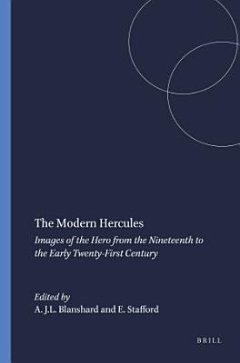The Modern Hercules