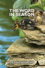 The Word in Season: July August September 2021