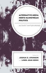 Alternative Media Meets Mainstream Politics