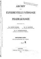 Archiv fu( r experimentelle Pathologie und Pharmakologie: Band 12