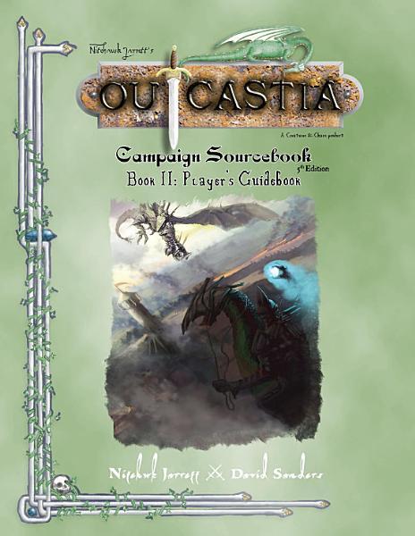 Outcastia Campaign Setting Book II  Player s Guidebook PDF