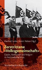"""Zerstrittene """"Volksgemeinschaft"""": Glaube, Konfession und Religion im Nationalsozialismus"""