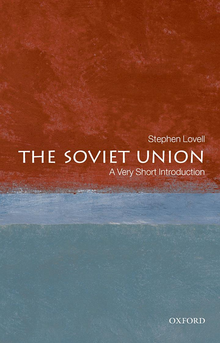 The Soviet Union: A Very Short Introduction