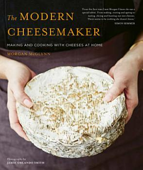 The Modern Cheesemaker PDF