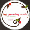 Food Presenting Secrets PDF