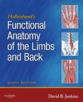 Hollinshead's Functional Anatomy of the Limbs and Back - E-Book: Edition 9