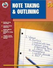 Note Taking & Outlining, Grades 3 - 5