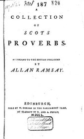 Collection of Scots Proverbs: According to the Edition Published