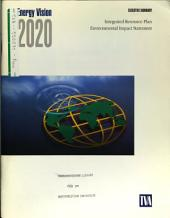 Energy Vision 2020 Integrated Resource Plan: Environmental Impact Statement, Volume 1