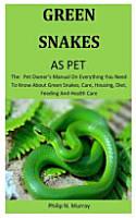 Green Snakes As Pet PDF