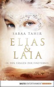 Elias   Laia   In den F  ngen der Finsternis PDF