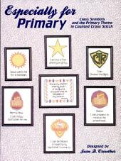 Especially for Primary: Class Symbols and the Primary Theme in Counted Cross-Stitch