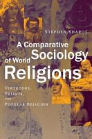 A Comparative Sociology of World Religions PDF