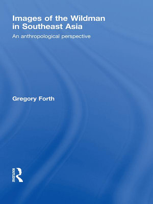 Images of the Wildman in Southeast Asia PDF