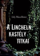 A Lincheln kastély titkai