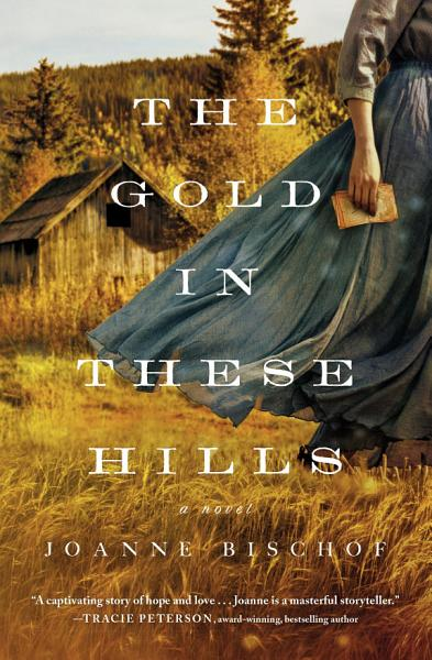 Download The Gold in These Hills Book