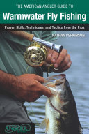 American Angler Guide to Warmwater Fly Fishing