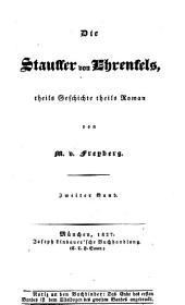 Die Stauffer von Ehrenfels: Theils Geschichte theils Roman. ¬Der Landshuter Erbfolgekrieg, Band 2