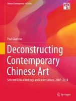Deconstructing Contemporary Chinese Art PDF