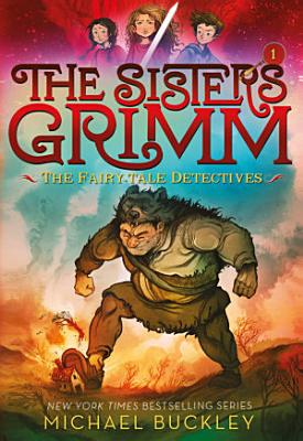 The Fairy Tale Detectives  The Sisters Grimm  1