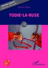 Todie-la-ruse: N°12
