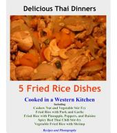 5 Fried Rice Dishes: Cooked in a Western Kitchen