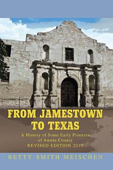From Jamestown to Texas PDF